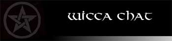 Wicca Chat - Friends of Cerdwyn's Cauldron: Handcrafted oils, inks and artefacts for the witch's spellbox: For all those who follow the path